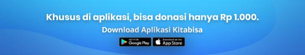 Donasi mulai Rp 1000 hanya di aplikasi Kitabisa