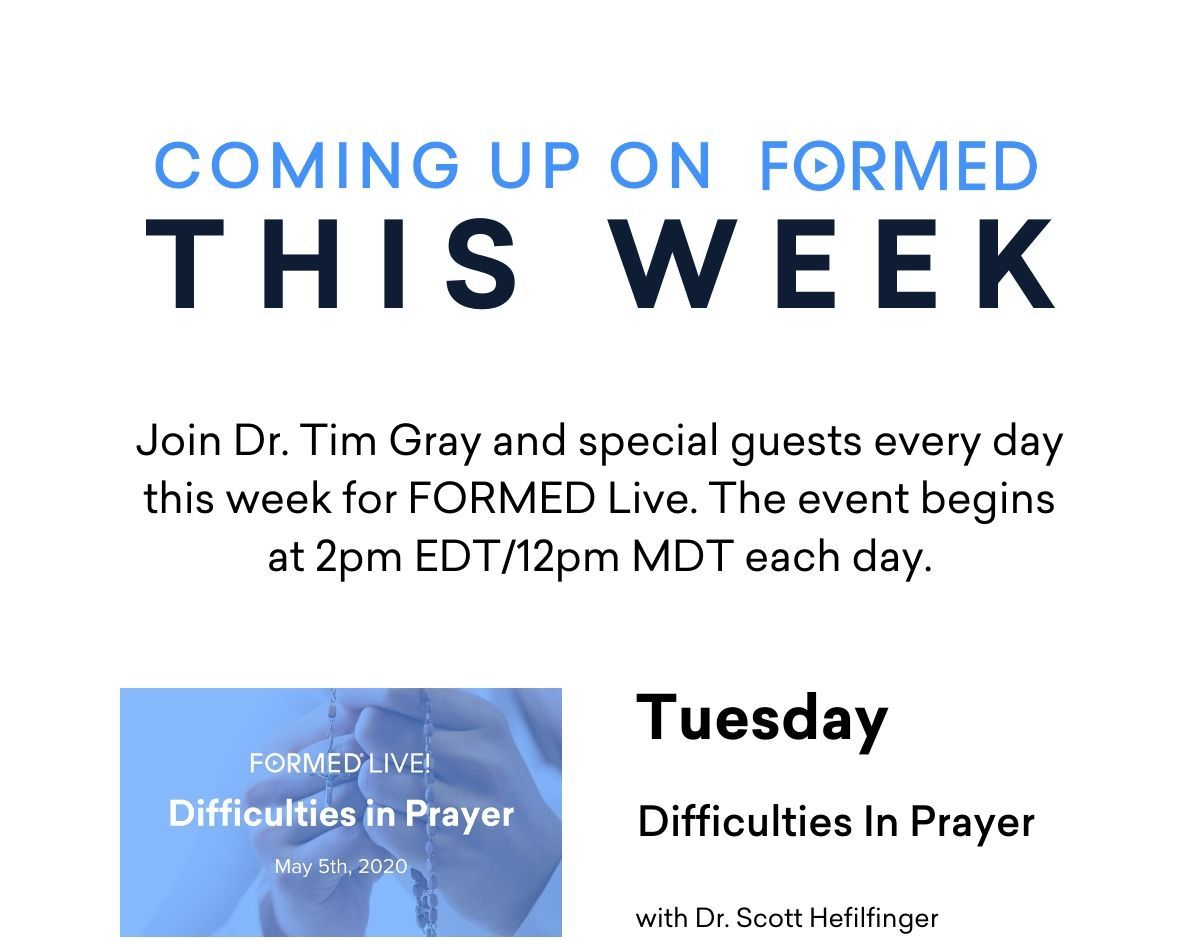 Tuesday - Difficulties in Prayer
