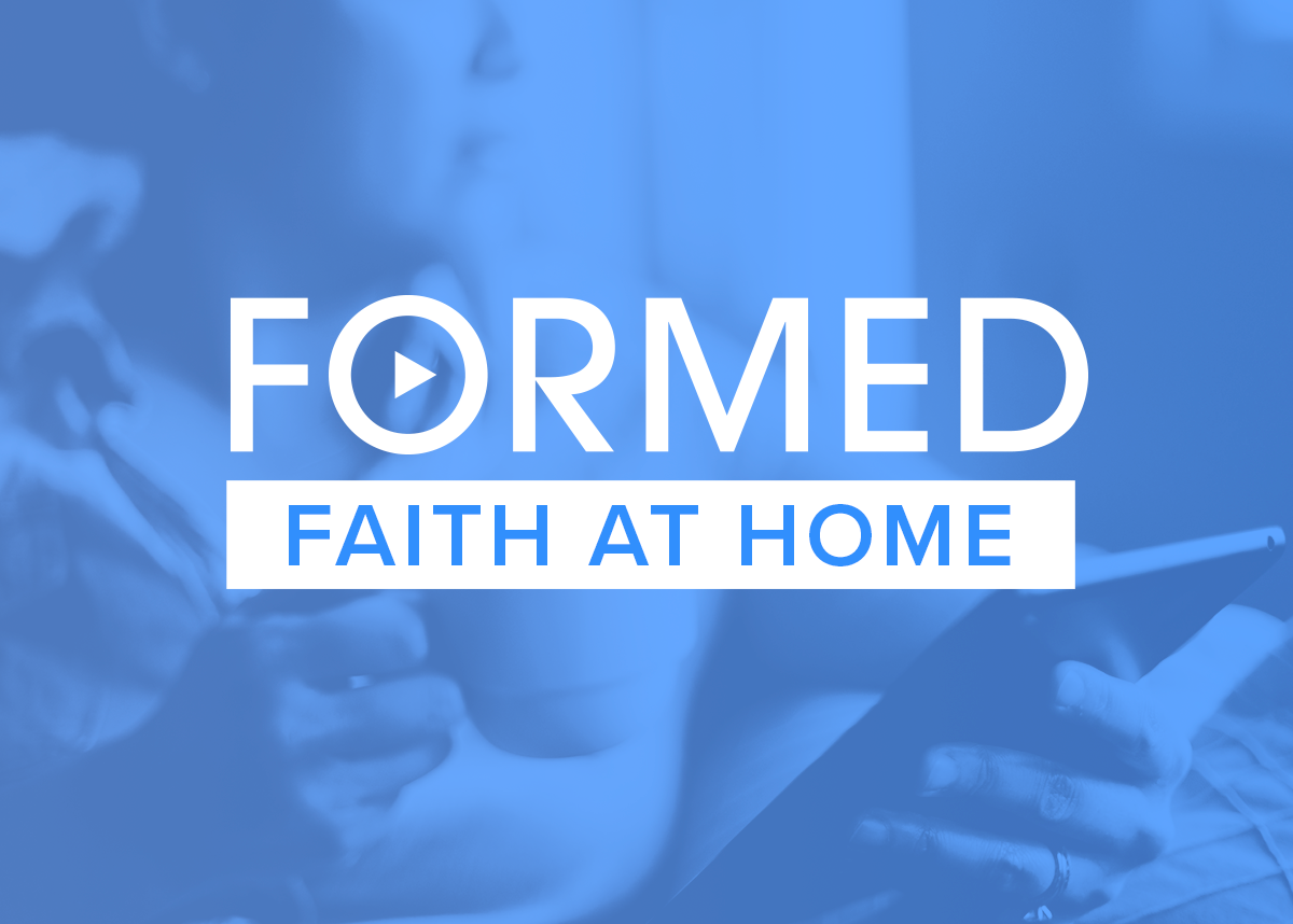 FORMED Faith at Home